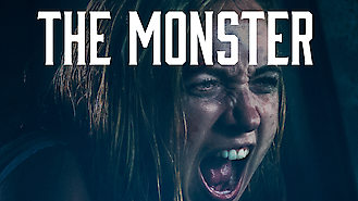 Is The Monster on Netflix UK?