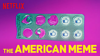 The American Meme (2018) on Netflix in the USA