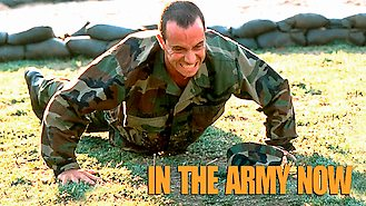 In the Army Now (1994) on Netflix in the USA