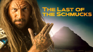 The Last of the Schmucks (2017) on Netflix in the USA